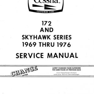 Cessna 172 and Skyhawk Series 1969 thru 1976 Service Manual