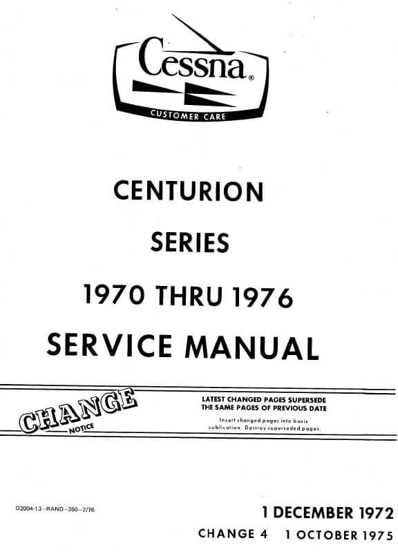 Cessna 210 Centurion Series 1970 thru 1976 Service Manual