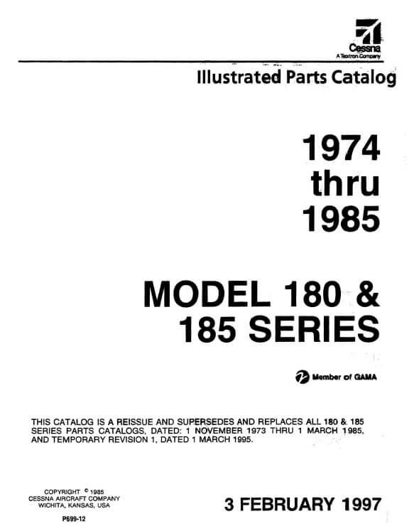 Cessna Model 180 & 185 Series Illustrated Parts Catalog 1974 Thru 1985