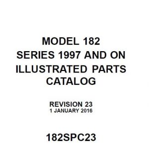 Cessna Model 182 Series 1997 And On Illustrated Parts Catalog