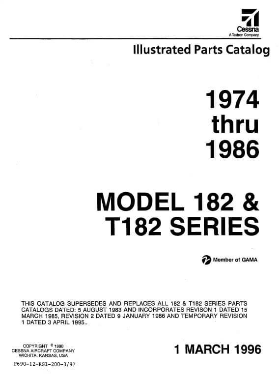 Cessna Model 182 & T182 Series Illustrated Parts Catalog 1974 Thru 1986