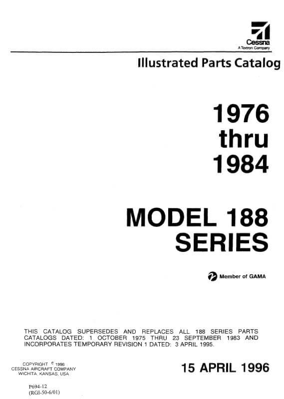 Cessna Model 188 Series Illustrated Parts Catalog 1976 Thru 1984