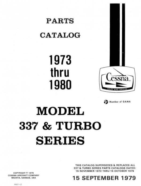 Cessna Model 337 & Turbo Series Illustrated Parts Catalog (1973 Thru 1980), P607-12