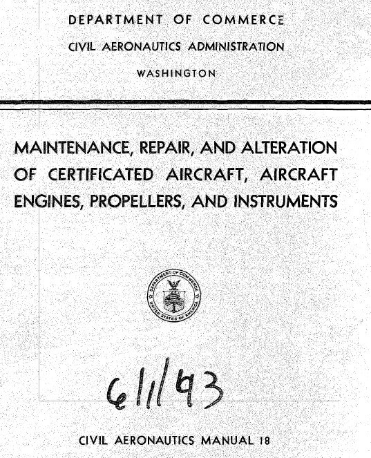 Maintenance Repair and Alteration of Certificated Aircraft, Aircraft Engines, Propellers, and Instruments