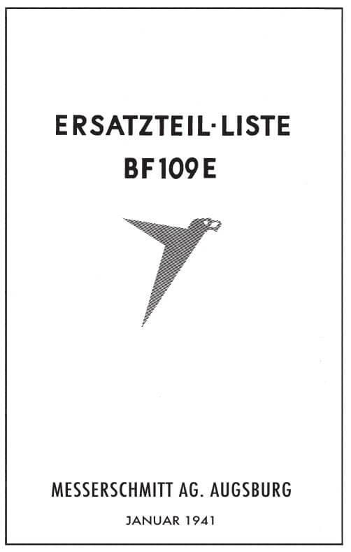 Messerschmitt Ersatzteil-liste BF109E AG Augsburg