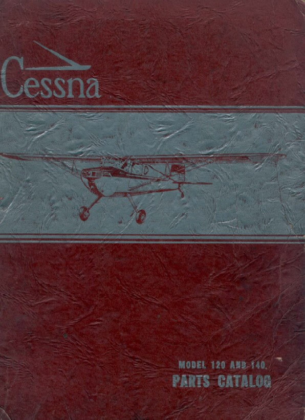 Cessna Model 120 and 140 Illustrated Parts Catalog 1954