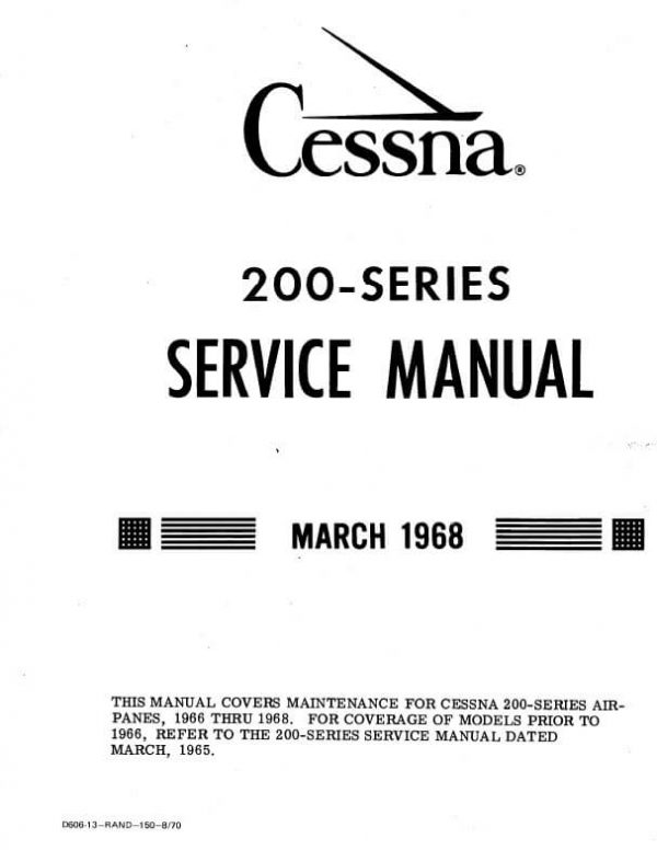 Cessna Model 200 Series Service Manual 1966 THRU 1968) D606-13